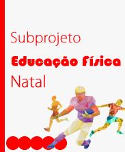 Subprojeto Educação Física